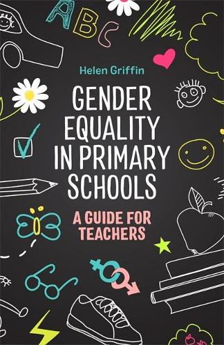 Gender Equality in Primary Schools: A Guide for Teachers (Paperback)