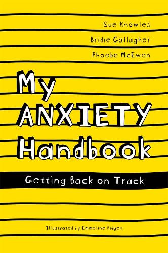 My Anxiety Handbook: Getting Back on Track (Paperback)