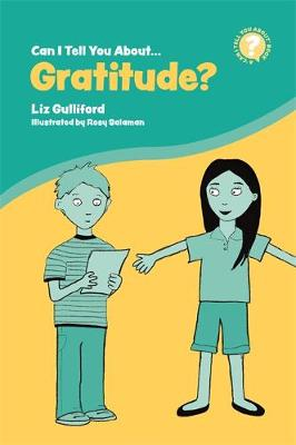 Can I Tell You About Gratitude?: A Helpful Introduction for Everyone - Can I Tell You About...? (Paperback)