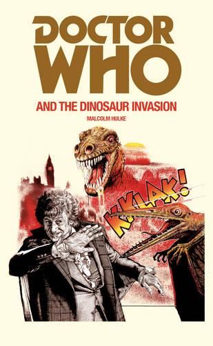 Doctor Who and the Dinosaur Invasion (Paperback)