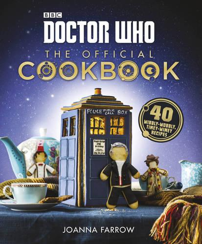 Doctor Who: The Official Cookbook (Hardback)