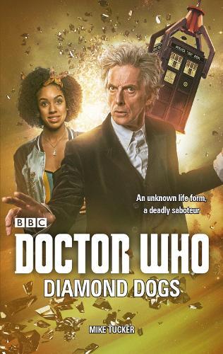 Doctor Who: Diamond Dogs (Hardback)
