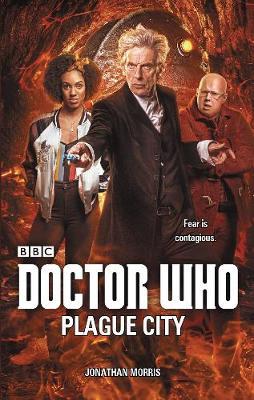 Doctor Who: Plague City (Hardback)