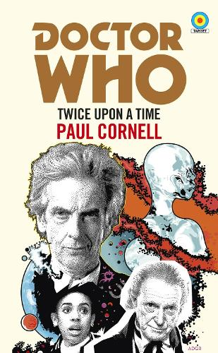 Doctor Who: Twice Upon a Time: 12th Doctor Novelisation (Paperback)