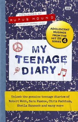 My Teenage Diary: Adolescent Musings from the Hit BBC Radio 4 Series (Hardback)