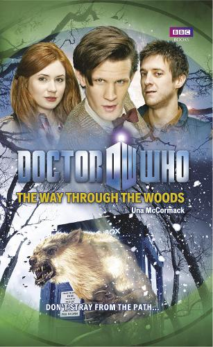 Doctor Who: The Way Through the Woods - Doctor Who (Paperback)