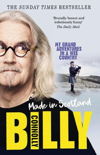 Made In Scotland: My Grand Adventures in a Wee Country (Paperback)