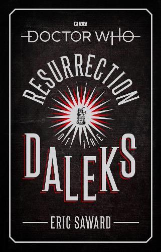 Doctor Who: Resurrection of the Daleks (Target Collection) (Hardback)