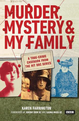 Murder, Mystery and My Family: A True-Crime Casebook from the Hit BBC Series (Hardback)
