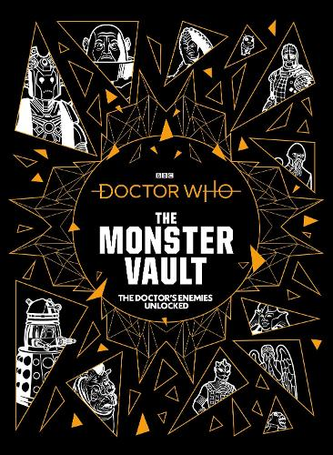 Doctor Who: The Monster Vault (Hardback)