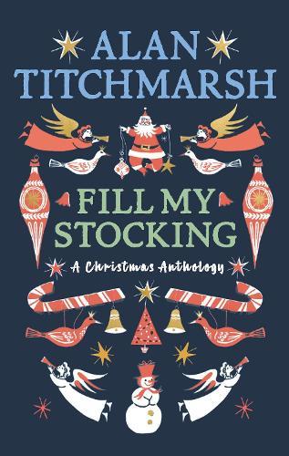 Alan Titchmarsh's Fill My Stocking (Hardback)
