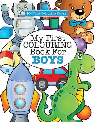 My First Colouring Book For Boys Crazy Kids Paperback