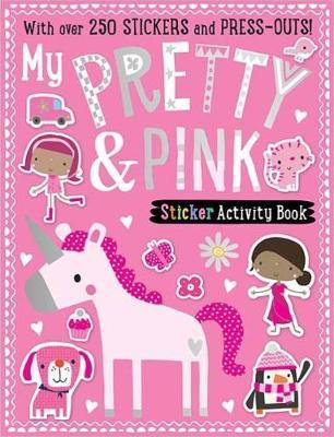 My Pretty & Pink Sticker Activity Book (Paperback)
