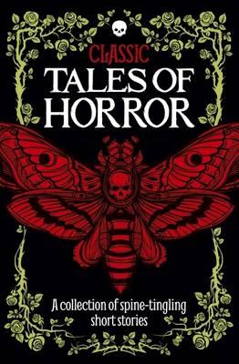 Classic Tales of Horror (Hardback)