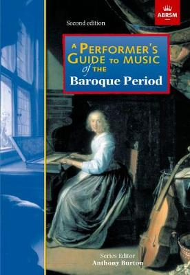 A Performer's Guide to Music of the Baroque Period: Second edition - Performer's Guides (ABRSM) (Sheet music)