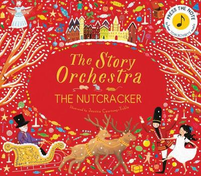 The Nutcracker - The Story Orchestra (Hardback)