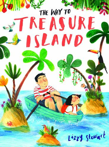 The Way To Treasure Island (Hardback)