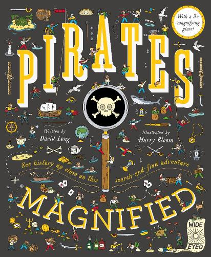 Pirates Magnified: With a 3x Magnifying Glass (Hardback)