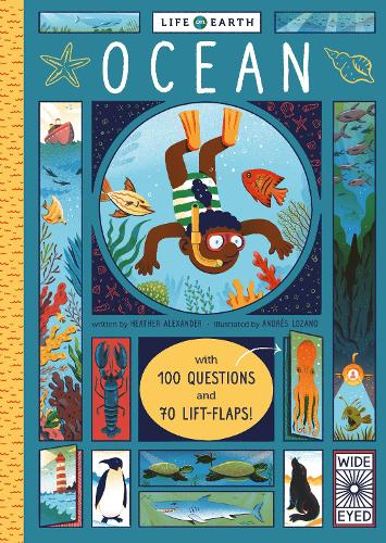 Life on Earth: Ocean: With 100 Questions and 70 Lift-flaps! - Life on Earth (Board book)