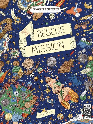 Dinosaur Detective's Search-and-Find Rescue Mission (Hardback)