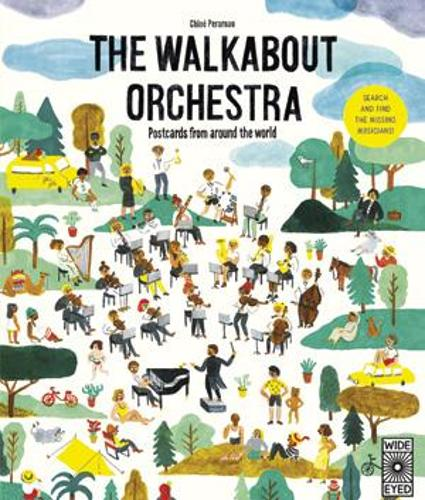 The Walkabout Orchestra: Postcards from around the world (Hardback)