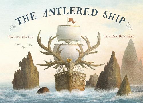 The Antlered Ship (Hardback)