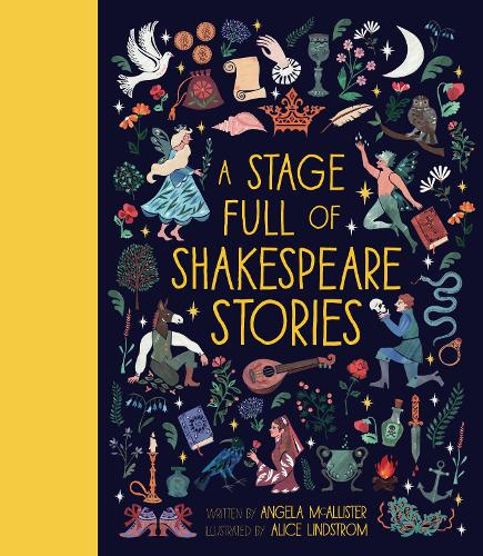 A Stage Full of Shakespeare Stories (Hardback)