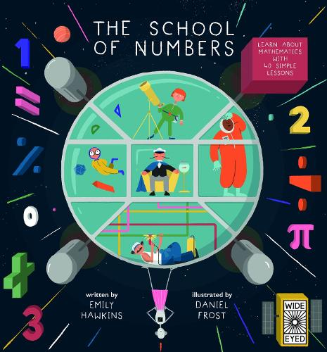The School of Numbers: A Galaxy of Maths - The School of (Hardback)