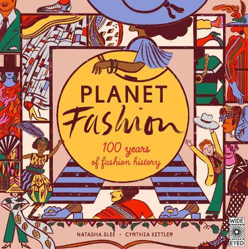 Planet Fashion: 100 years of fashion history (Hardback)