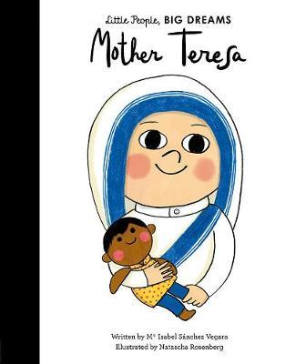 Mother Teresa - Little People, Big Dreams 18 (Hardback)