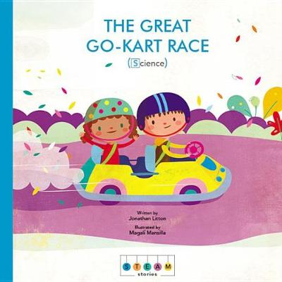Steam Stories: The Great Go-Kart Race (Science) - Steam Stories (Hardback)