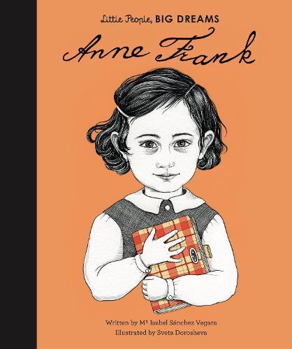 Anne Frank - Little People, BIG DREAMS 15 (Hardback)