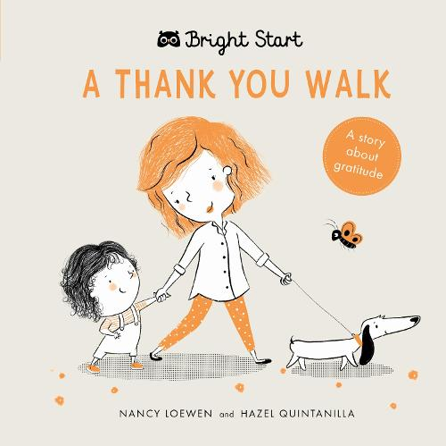 A Thank You Walk: A story about gratitude - Bright Start (Board book)