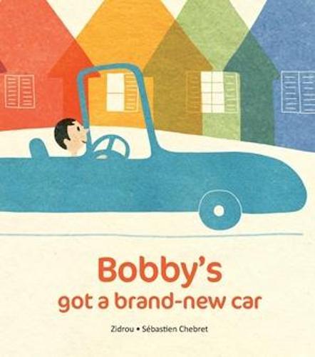 Bobby's Got A Brand New Car (Paperback)
