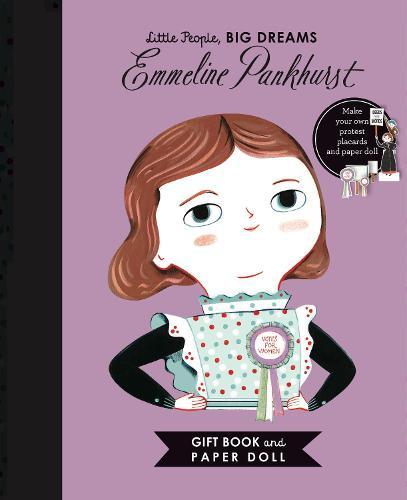 Little People, BIG DREAMS: Emmeline Pankhurst Book and Paper Doll Gift Edition Set: Volume 19 - Little People, BIG DREAMS