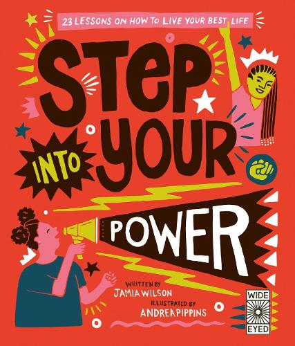 Step Into Your Power: 23 lessons on how to live your best life (Hardback)