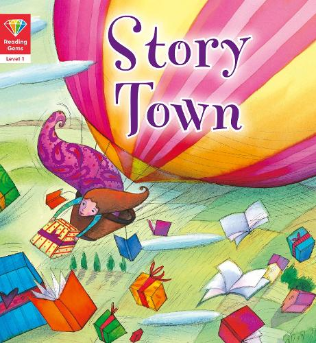 Reading Gems: Story Town (Level 1) - Reading Gems (Paperback)