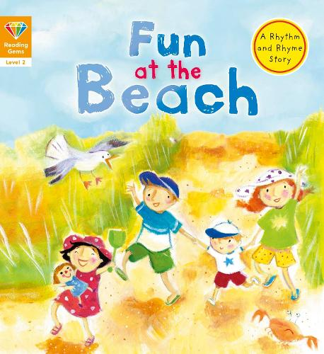 Reading Gems: Fun at the Beach (Level 2) - Reading Gems (Paperback)