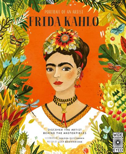 Portrait of an Artist: Frida Kahlo - Portrait of An Artist (Hardback)