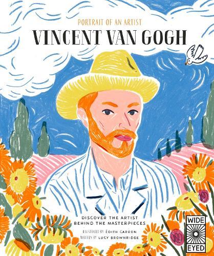 Portrait of an Artist: Vincent van Gogh - Portrait of An Artist (Hardback)