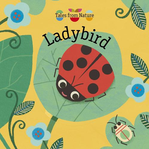 Tales From Nature: Ladybird - Tales from Nature (Board book)