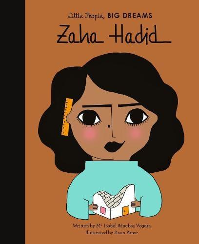 Zaha Hadid: Volume 31 - Little People, BIG DREAMS (Hardback)
