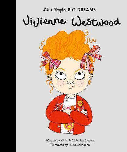 Vivienne Westwood - Little People, BIG DREAMS 24 (Hardback)