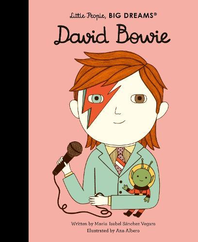 David Bowie: Volume 26 - Little People, BIG DREAMS (Hardback)