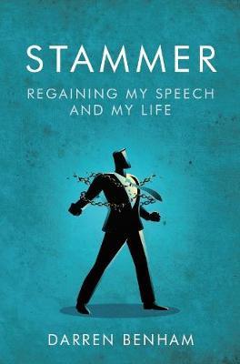 Stammer: Regaining My Speech and My Life (Paperback)
