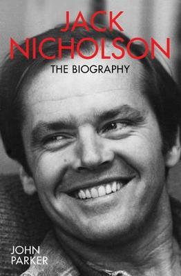 Jack Nicholson: The Biography (Paperback)