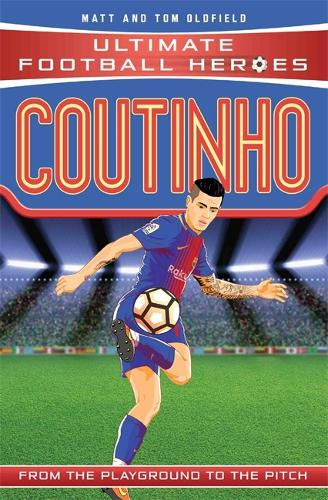 Coutinho - Ultimate Football Heroes (Paperback)