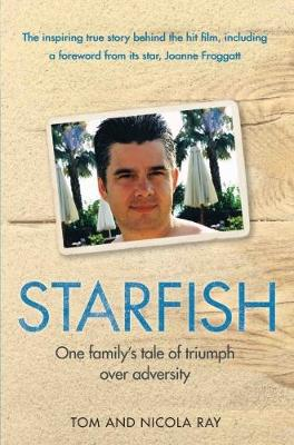 Starfish: One Family's Tale of Triumph After Tragedy (Paperback)