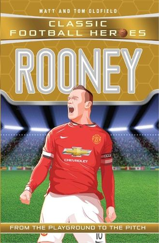 Rooney (Classic Football Heroes) - Collect Them All! - Classic Football Heroes (Paperback)