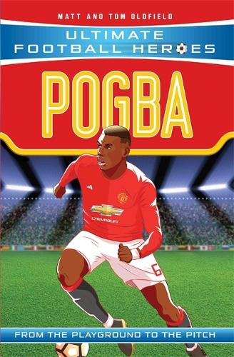 Pogba (Ultimate Football Heroes) - Collect Them All! - Ultimate Football Heroes (Paperback)